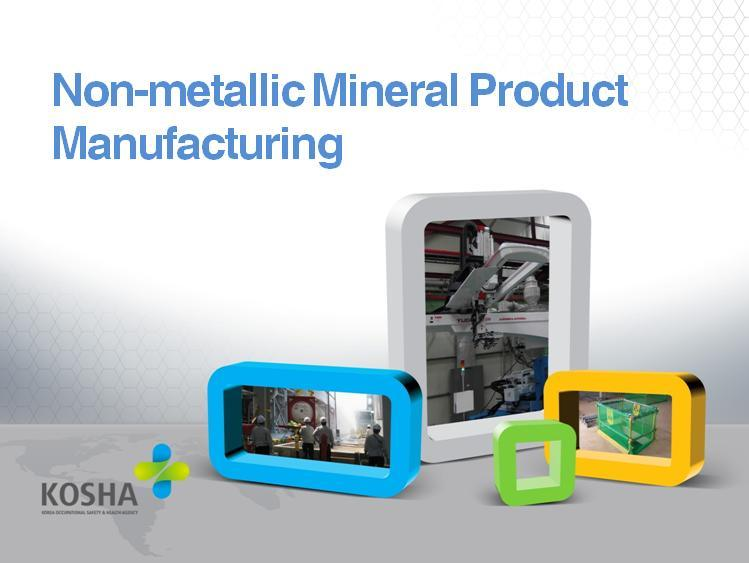 Non-metal products manufacturing industry teaching plan PPT 비금속광물제품제조업 교안PPT